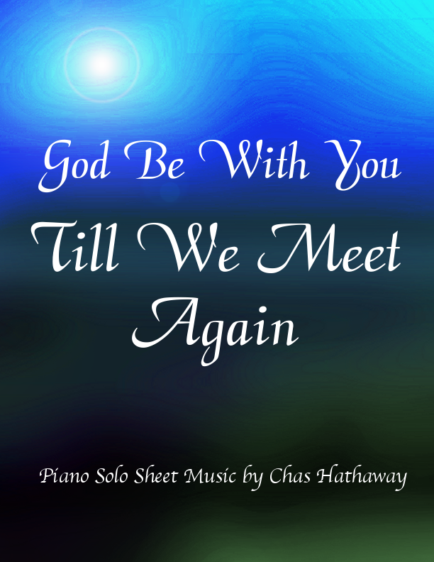 God be With You Till we Meet