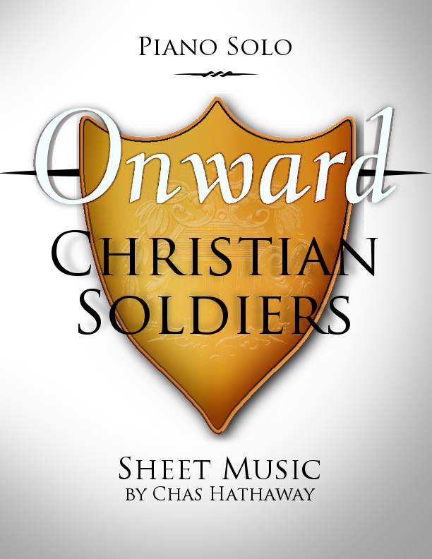 Onward Christian Soldiers Sheet Music