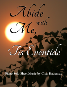 Abide with Me Tis Eventide