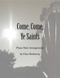 Come Come Ye Saints