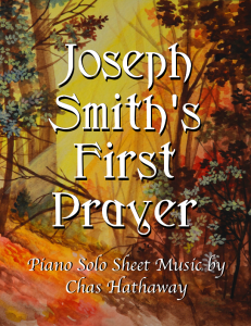 Joseph Smiths First Prayer
