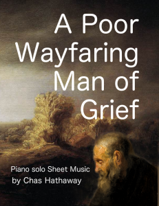 Poor Wayfaring Man of Grief