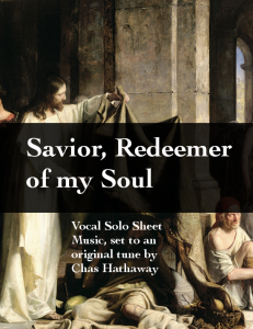 Savior Redeemer of My Soul